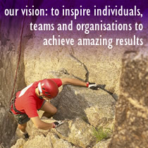 our vision: to inspire individuals, teams and organisations to achieve amazing results